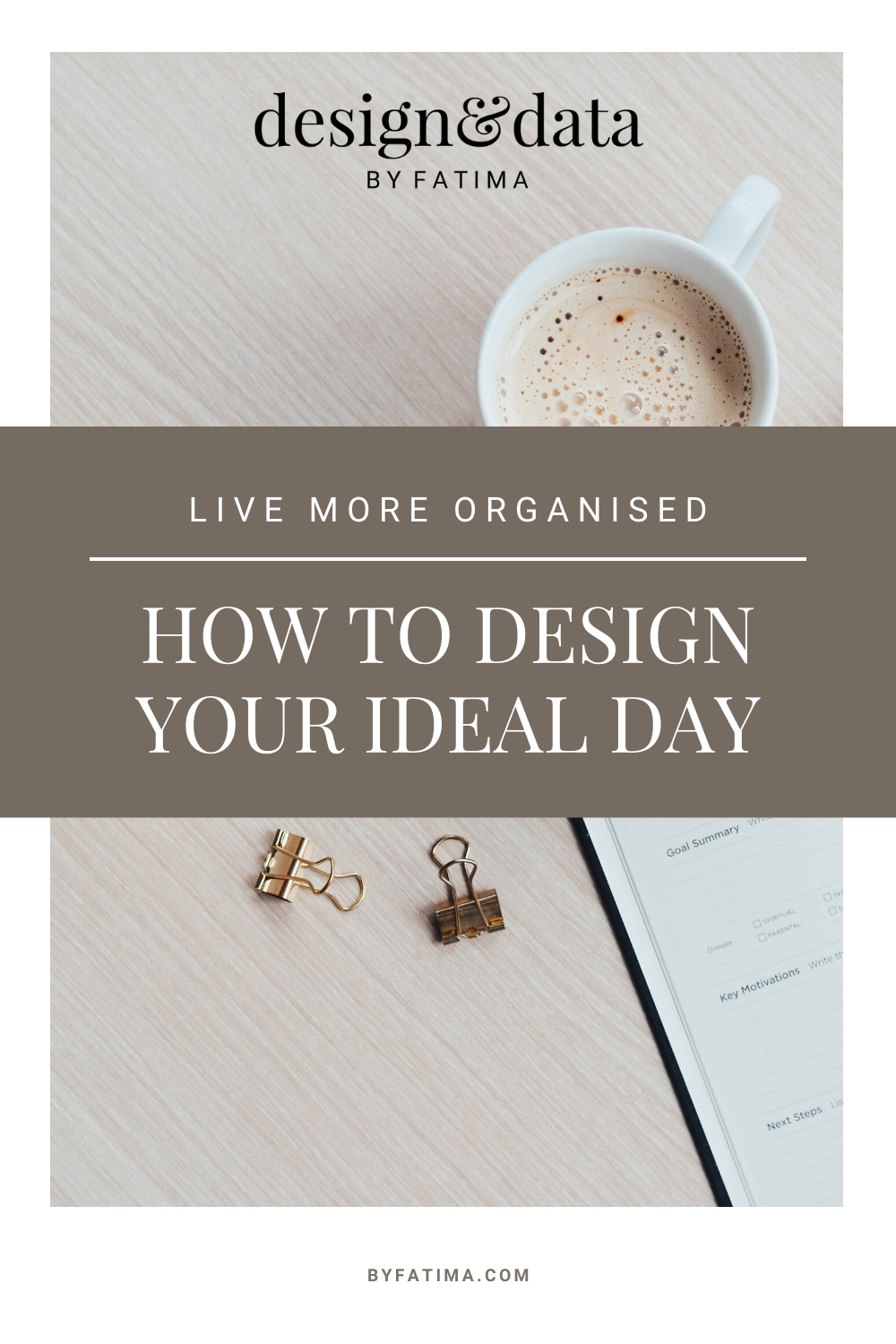 How to design your ideal day